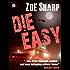 DIE EASY: Charlie Fox book ten (The Charlie Fox Thrillers 10)