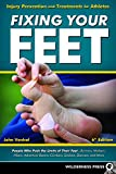 Fixing Your Feet: Injury Prevention and Treatments for Athletes