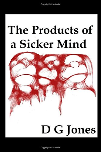 the-products-of-a-sicker-mind-the-sick-mind-trilogy-band-3