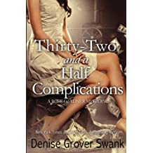 Thirty-Two and a Half Complications (Rose Gardner Mystery #5) (Volume 5) by Denise Grover Swank (2014-06-24)