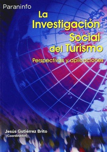 La investigación social del turismo