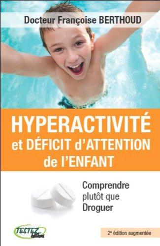 Hyperactivit et dficit d'attention de l'enfant