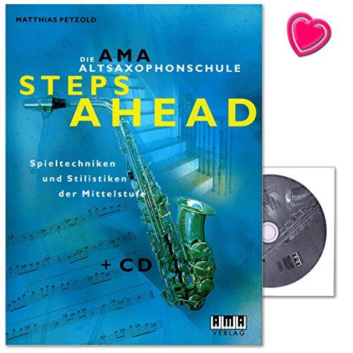 Steps Ahead - Altsaxophonschule von Matthias Petzold - Saxophontechnik, Besonderheiten ( klassische Musik , Jazz ) - Lehrmaterial mit CD und bunter herzförmiger Notenklammer