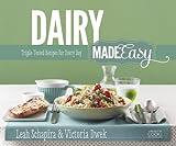 Artscroll: Dairy Made Easy by Leah Schapira and Victoria Dwek by Leah Schapira (2014-05-05)