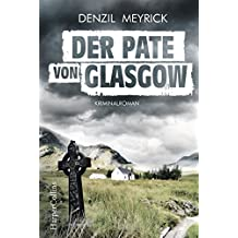 Der Pate von Glasgow: Kriminalroman (DCI Jim Daley 2) (German Edition)