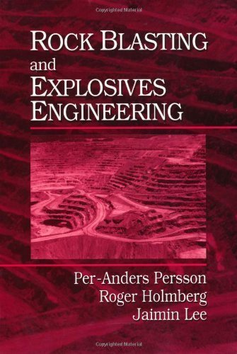 Rock Blasting and Explosives Engineering 1st (first) Edition by Persson, Per-Anders, Holmberg, Roger, Lee, Jaimin published by CRC Press (1993)