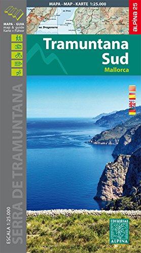 Tramuntana Sud, mapa excursionista. Escala 1:25.000. Español, Català, Emglish, Deutsch. Alpina Editorial. Alpina Editorial.: 2015