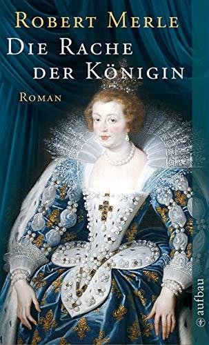 Die Rache der Königin: Roman (Fortune de France, Band 12) -