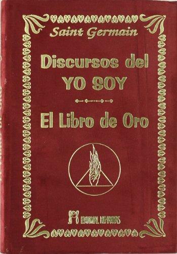 Descargar PDF Gratis Discursos Del Yo Soy  El Libro De Oro