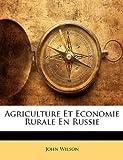 Agriculture Et Economie Rurale En Russie