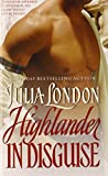 Highlander in Disguise by Julia London (2005-02-01)