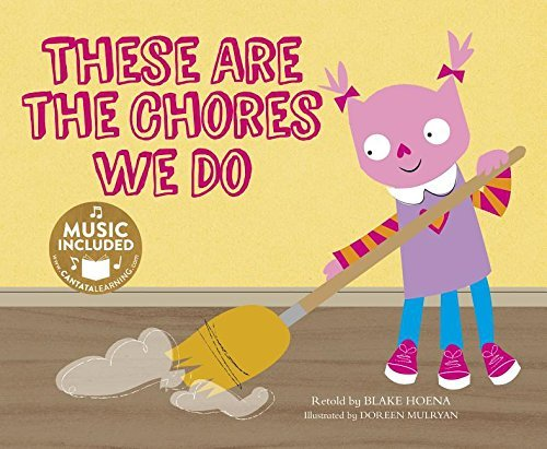 These Are the Chores We Do (Tangled Tunes) by Blake Hoena (2016-01-06)