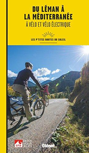 du-leman-a-la-mediterranee-a-velo-et-velo-electrique-les-ptites-routes-du-soleil
