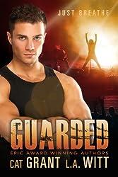 Guarded: Rock star, M/M, Gay, BDSM, Dom/sub, Taboo (English Edition)