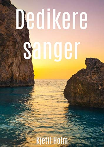 Dedikere sanger (Norwegian Edition)