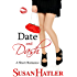 Date and Dash (Better Date than Never Series Book 10) (English Edition)