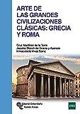 Arte de las Grandes Civilizaciones Clásicas: Grecia y Roma (Manuales) - Editorial Universitaria Ramón Areces - amazon.es