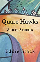 Quare Hawks: Short Stories
