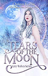 Tears of the Moon: Book 11 of the Grey Wolves Series