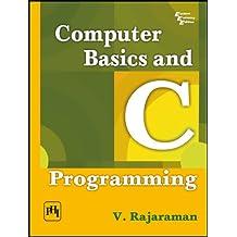 Computer Basics and C Programming