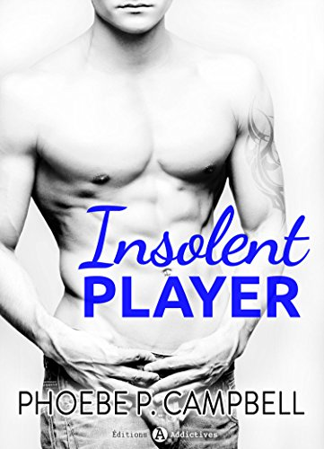 insolent-player