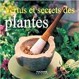 Vertus et secrets des plantes