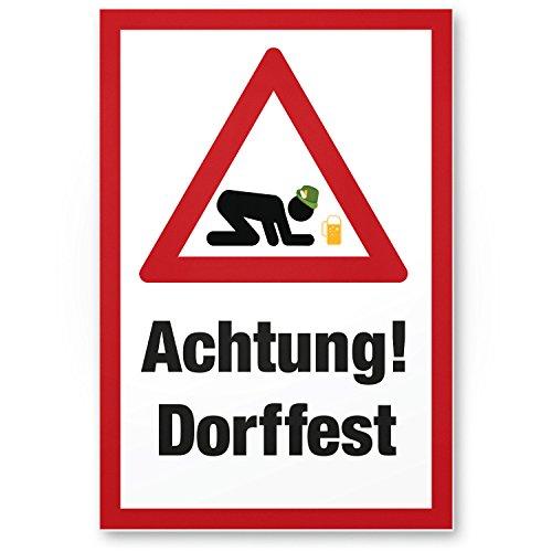 Achtung Dorffest (Bauernfest), Schild mit Spruch - lustiges Geschenk für ihn, Geschenkidee Geburtstagsgeschenk Männer / Jungs, Party Deko Zubehör, Scherzartikel für JGA - Accessoire Fotobox