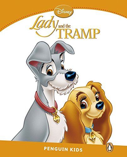 Penguin Kids 3 Lady and the Tramp Reader (Pearson English Kids Readers)