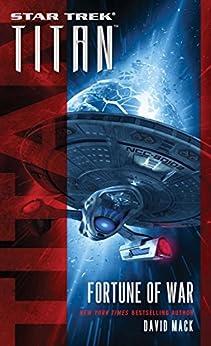 Titan: Fortune of War (Star Trek) by [Mack, David]