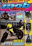 MOB CHOP [No 277] du 01/06/2008 - SHOW / LE STUNT PARTOUT EN FRANCE - TEKNC / CHANGER SON CARBU - PEUGEOT XR 7 - PERSO / TUNING POUR PAS CHER - PROTO / LE RETOUR DU LOW RIDER - DERBI DRD EVO
