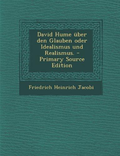 David Hume Uber Den Glauben Oder Idealismus Und Realismus.