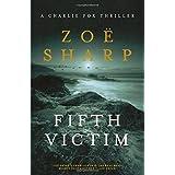 Fifth Victim: A Charlie Fox Thriller