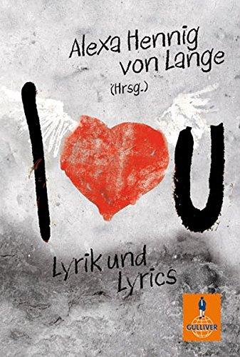 I love U / I don't love U: Lyrik und Lyrics (Gulliver)
