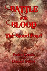 Battle for Blood - The Blood Feud