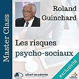 Telecharger Livres Les risques psychosociaux Master Class (PDF,EPUB,MOBI) gratuits en Francaise