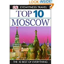 Top 10 Moscow: Moscow (DK Eyewitness Travel Guide)