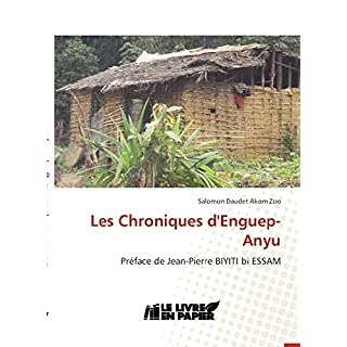 Les Chroniques d'Enguep-Anyu (French Edition)