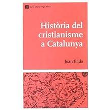 Història del cristianisme a Catalunya (Biblio. Història de Catalunya)