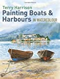 Painting Boats & Harbours in Watercolour