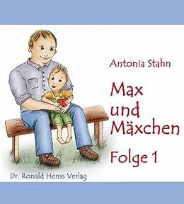 Max und Mäxchen - Folge 1 von [Stahn, Antonia]
