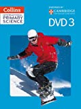 Collins International Primary Science – International Primary Science DVD 3
