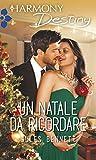 Un Natale da ricordare (Italian Edition)