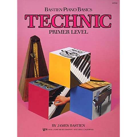 Bastien Piano Basics: Technic Primer. For Pianoforte