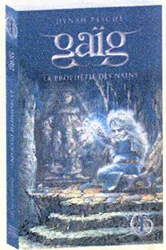 Gaïg - tome 1 La prphétie des nains