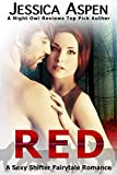 RED: A Sexy Shifter Fairytale Romance (Sexy Shifter Fairytale Romances Book 1) (English Edition)