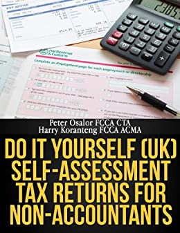 Do it yourself uk self assessment tax returns for non do it yourself uk self assessment tax returns for non accountants by solutioingenieria Gallery