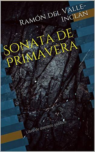 Sonata de Primavera: Libro de dominio público (Clásicos Renacidos ...