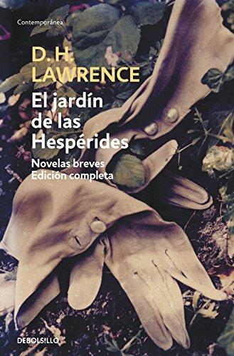 El jardín de las Hespérides: Novelas breves. Edición completa (CONTEMPORANEA)