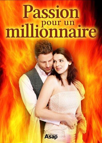 Couverture du livre Passion pour un millionnaire