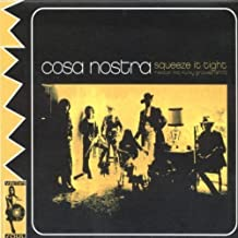 Squeeze It Tight by Cosa Nostra